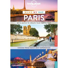 Lonely Planet Lonely Planet Make My Day Paris