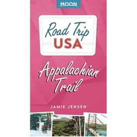 Moon Moon Road Trip Appalachian Trail - 2nd Ed