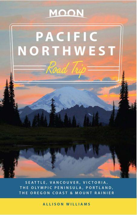 Moon Moon Pacific Northwest Road Trip - 2nd Ed