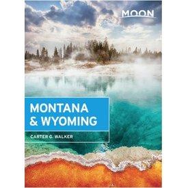 Moon Moon Montana & Wyoming - 3rd Ed