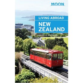Moon Moon Living Abroad in New Zealand - 3rd Ed