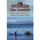 North Country Books, Inc. Kayakers Guide To Lake Champlain