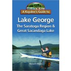 North Country Books, Inc. Kayakers Guide to Lake George