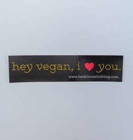 Hey Vegan, I Love You Sticker