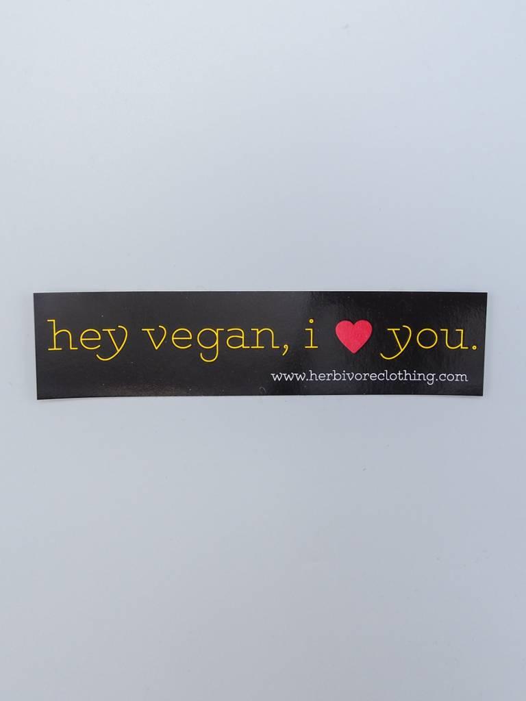 Hey Vegan, I Love You Sticker