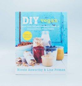 DIY Vegan by Nicole Axworthy & Lisa Pitman