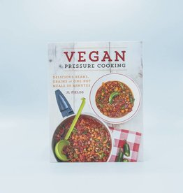 Vegan Pressure Cooking by JL Fields