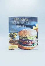Easy Vegan Breakfasts & Lunches by Maya Sozer