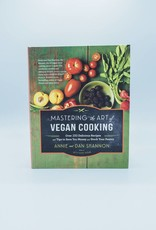 Mastering the Art of Vegan Cooking by Annie & Dan Shannon