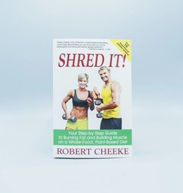 Shred It by Robert Cheeke