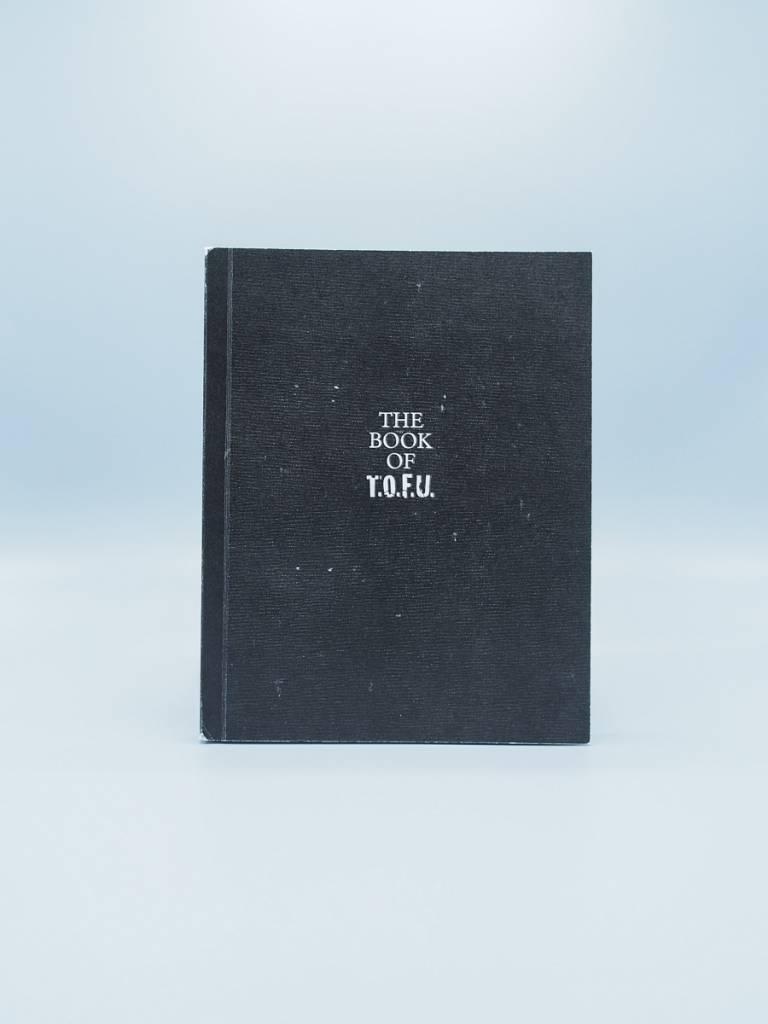 The Book of T.O.F.U.