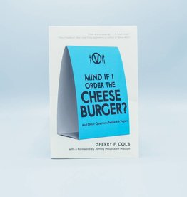 Mind if I Order the Cheeseburger? by Sherry F. Colb