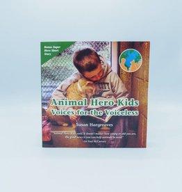 Animal Hero Kids by Susan Hargreaves