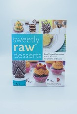 Sweetly Raw Desserts by Heather Pace