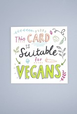Suitable For Vegans Card