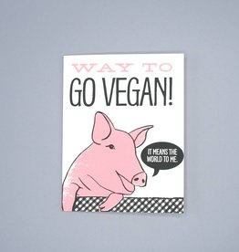 Way To Go Vegan! Card
