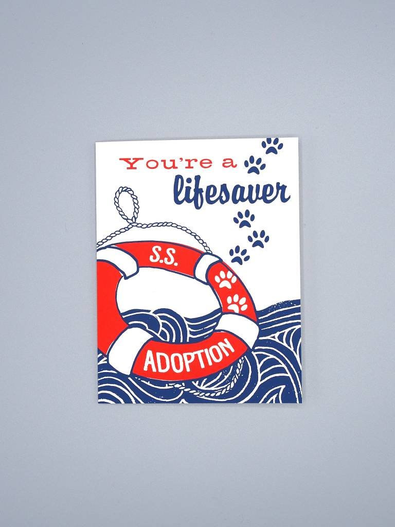 You're a Lifesaver Adoption Card