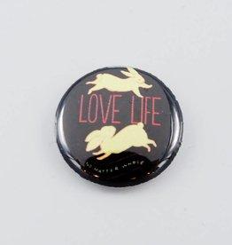 Love Life No Matter Whose Bunny Button