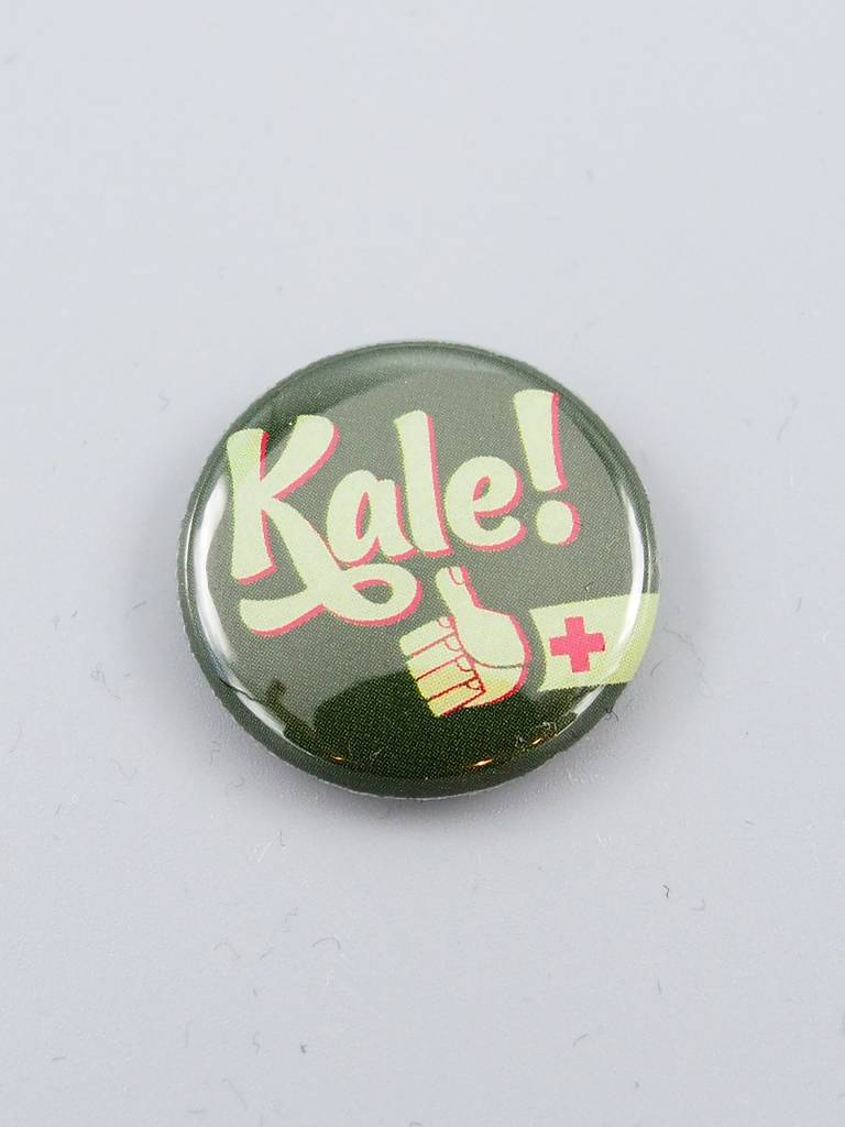 Only Kale Can Save us Now Button