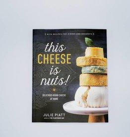 This Cheese is Nuts by Julie Piatt
