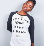Eat Like You Give A Damn Baseball Tee
