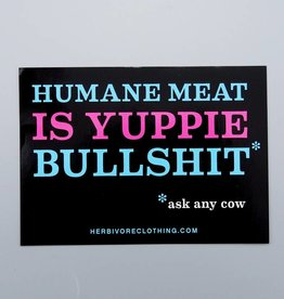 Humane Meat is Yuppie Bullshit Pink/Blue Sticker