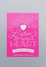 Listen to Your Heart, Stop Eating Animals Pink Sticker