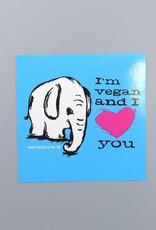 I'm Vegan & I Love You Elephant Sticker