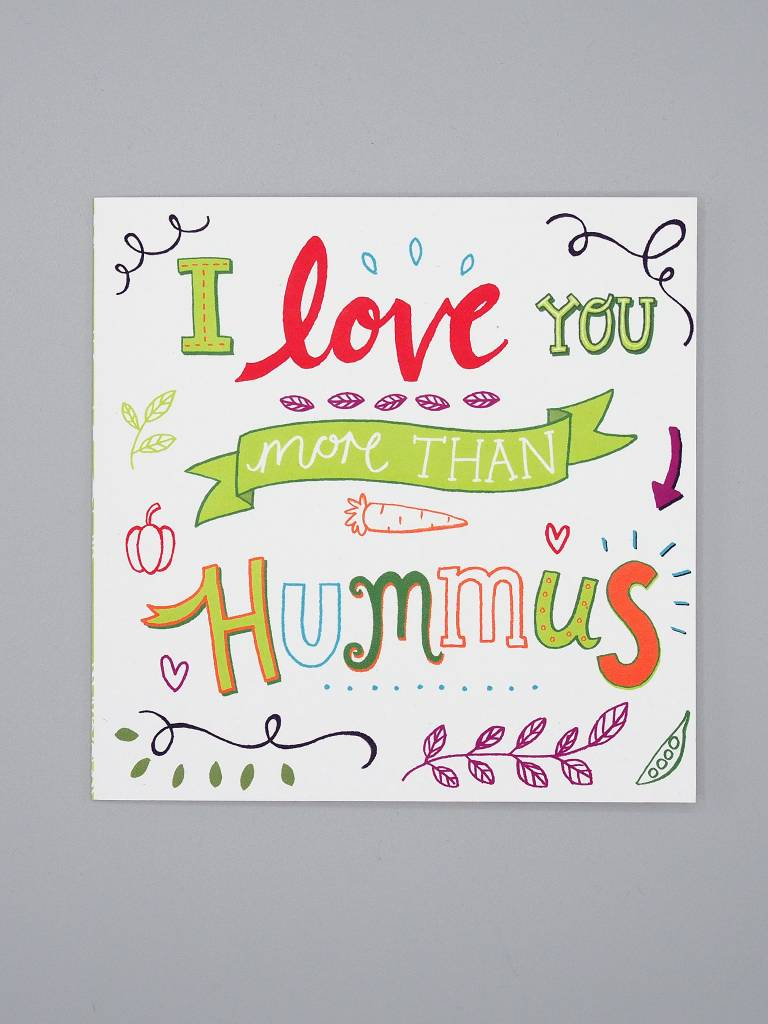 I Love You More Than Hummus Card