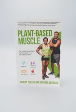 Plant-Based Muscle by Robert Cheeke & Vanessa Espinoza