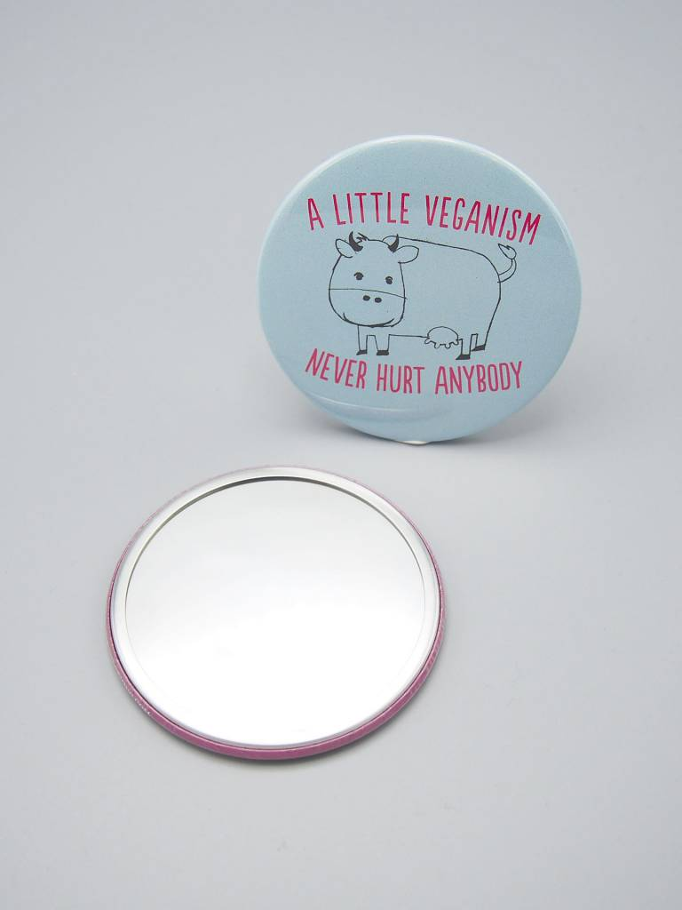 A Little Veganism Never Hurt Anybody Pocket Mirror