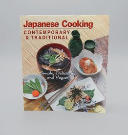 Japanese Cooking Contemporary & Traditional by Miyoko Schinner