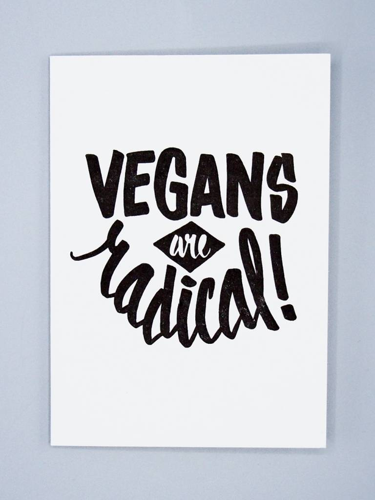 Vegans Are Radical Letterpress Card
