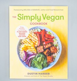 The Simply Vegan Cookbook by Dustin Harder