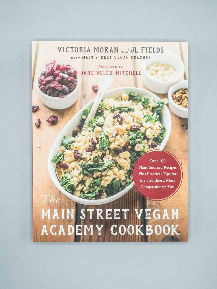 Main Street Vegan Academy Cookbook by Victoria Moran and JL Fields