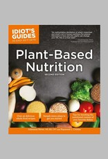 Plant-Based Nutrition by Julieanna Hever and Raymond J. Cronise