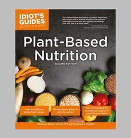 Plant-Based Nutrition by Julieanna Hever and Raymond J. Cronise