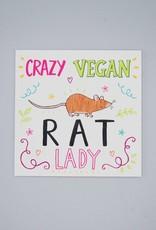 Crazy Vegan Rat Lady