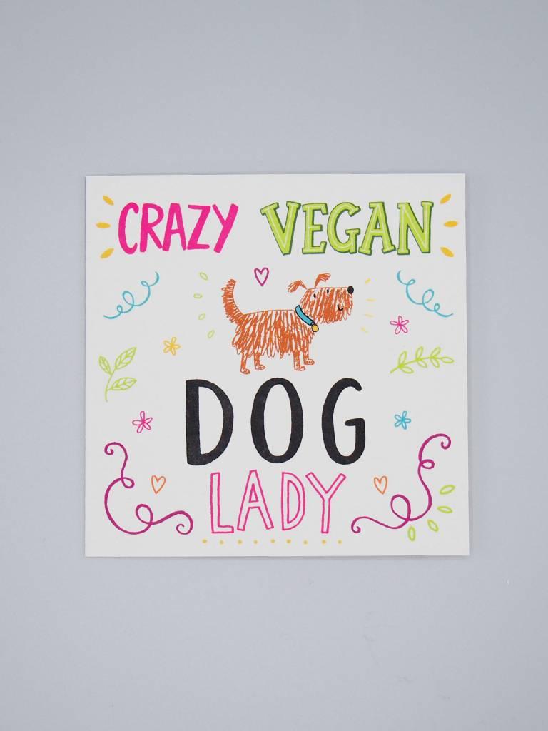 Crazy Vegan Dog Lady