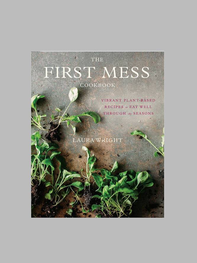 The First Mess by Laura Wright