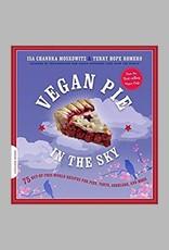 Vegan Pie in the Sky by Isa Chandra Moskowitz and Terry Hope Romero