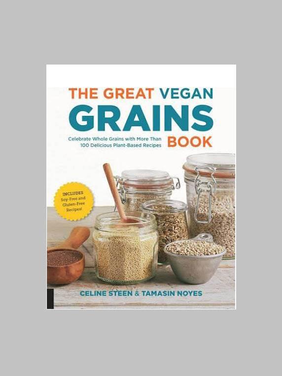 The Great Vegan Grains Book by Celine Steen & Tamasin Noyes