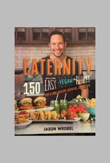 Eaternity by Jason Wrobel