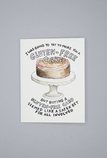 I Was Going to Make You a Gluten Free Cake Card