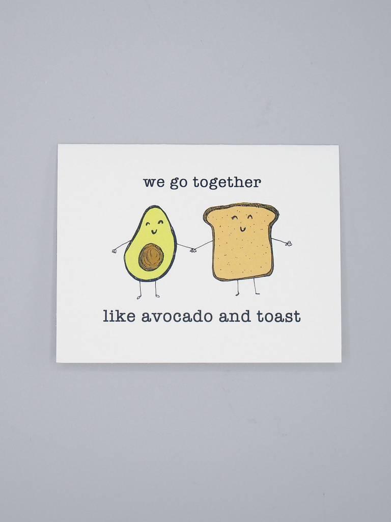 We Go Together Like Avocado and Toast Card