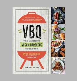 VBQ - The Ultimate Vegan Barbecue Cookbook by Nadine Horn & Jorg Mayer