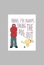 Thank You For Always Taking The Dog Out Card