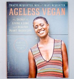 Ageless Vegan by Tracye McQuirter