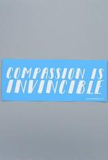 Compassion Is Invincible Bumper Sticker