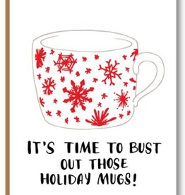 Kiss the Paper It's Time to Bust Out Those Holiday Mugs